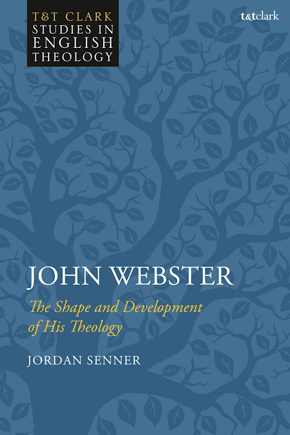 John Webster: The Shape and Development of His Theology cover