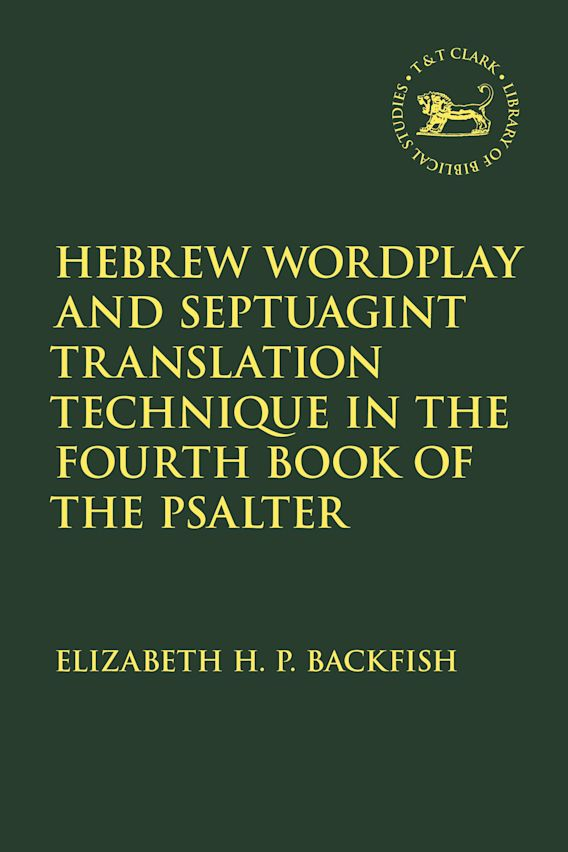 Hebrew Wordplay and Septuagint Translation Technique in the Fourth Book of the Psalter cover