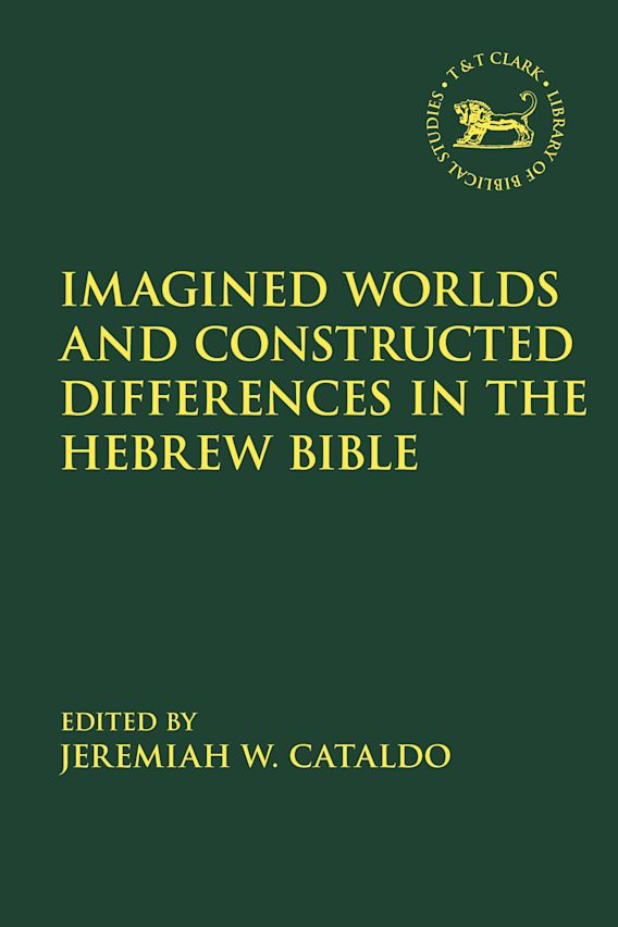 Imagined Worlds and Constructed Differences in the Hebrew Bible cover