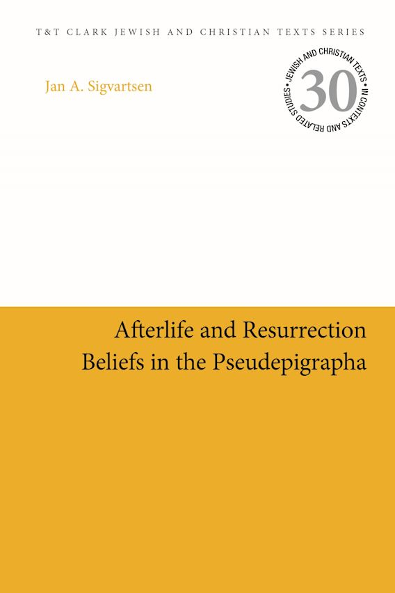 Afterlife and Resurrection Beliefs in the Pseudepigrapha cover