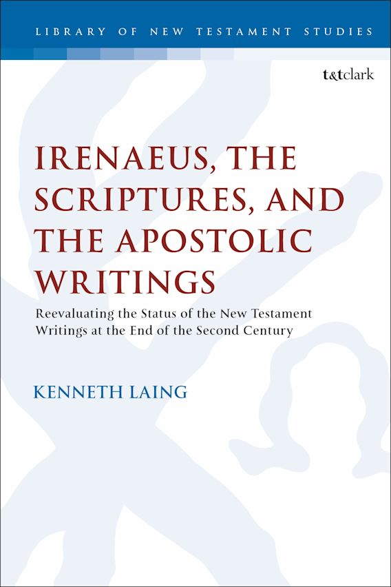 Irenaeus, the Scriptures, and the Apostolic Writings cover