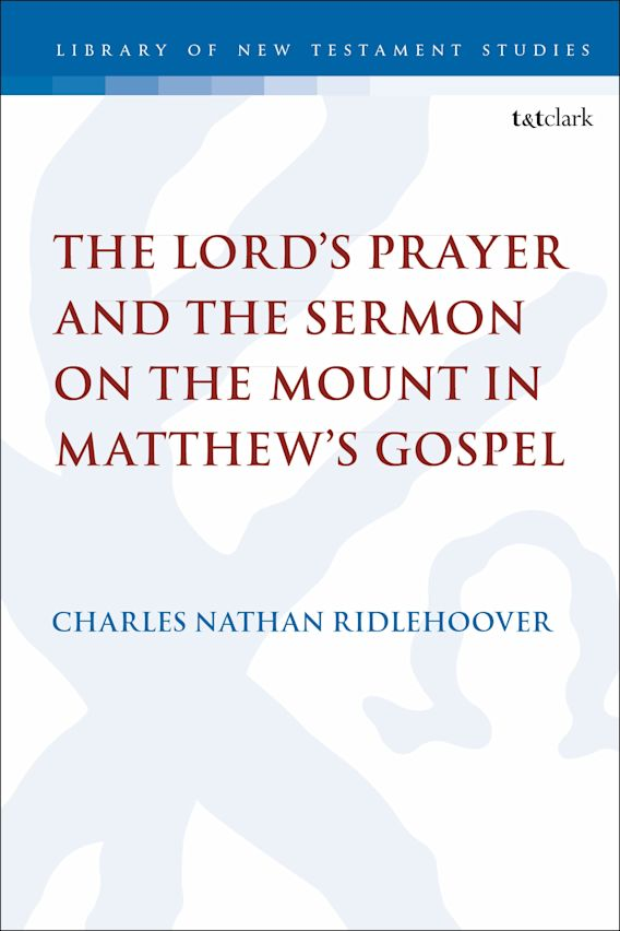 The Lord's Prayer and the Sermon on the Mount in Matthew's Gospel cover