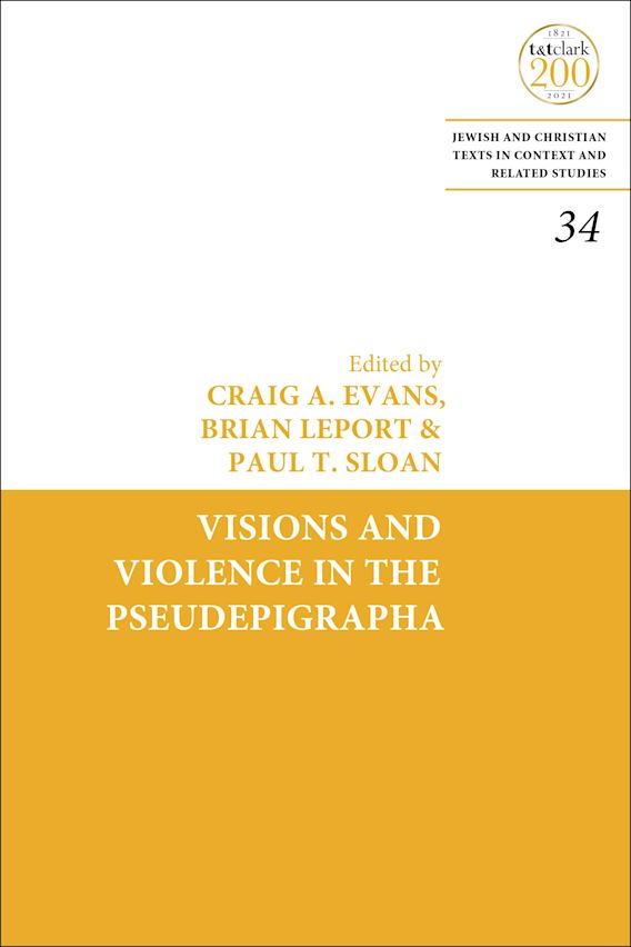 Visions and Violence in the Pseudepigrapha cover