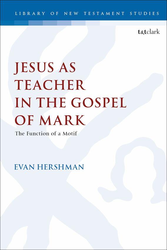 Jesus as Teacher in the Gospel of Mark cover