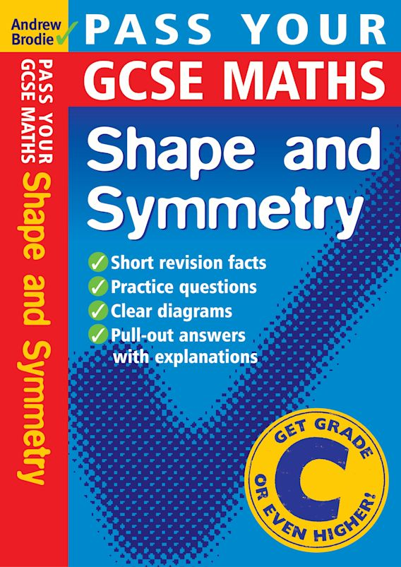 Pass Your GCSE Maths: Shape and Symnetry cover