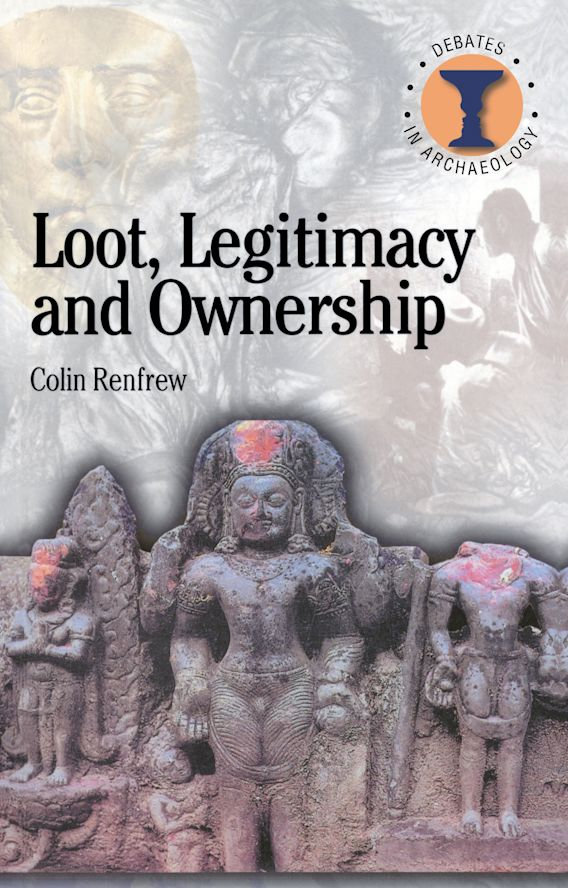 Loot, Legitimacy and Ownership cover