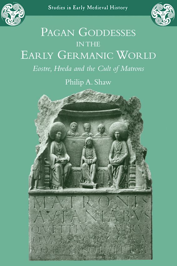 Pagan Goddesses in the Early Germanic World cover