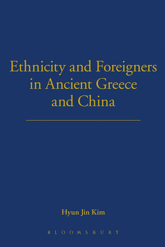 Ethnicity and Foreigners in Ancient Greece and China cover