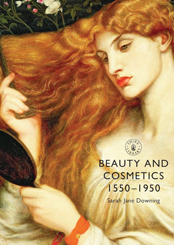 Beauty and Cosmetics 1550 to 1950 cover