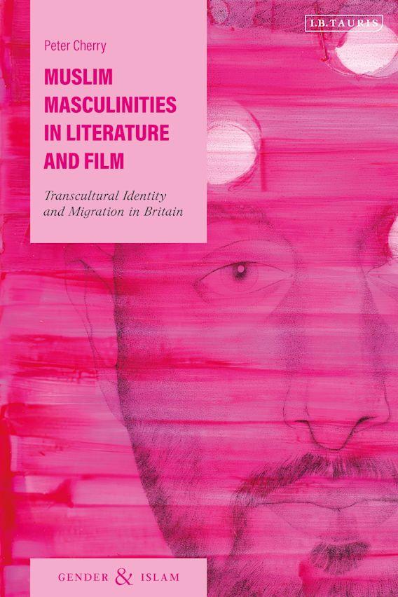 Muslim Masculinities in Literature and Film cover