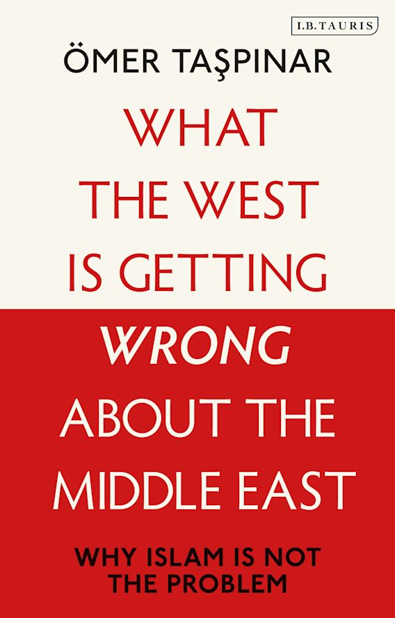 What the West is Getting Wrong about the Middle East cover