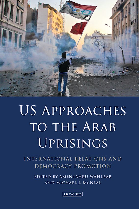US Approaches to the Arab Uprisings cover