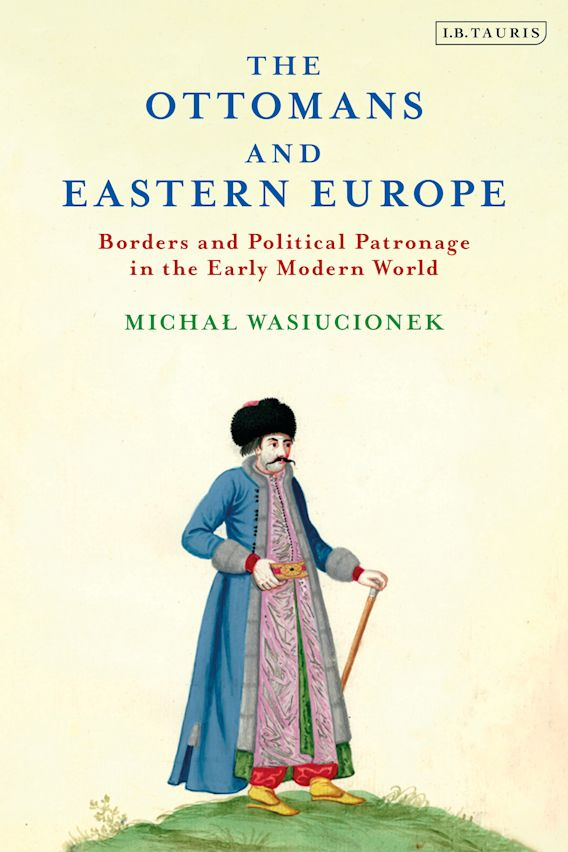 The Ottomans and Eastern Europe cover