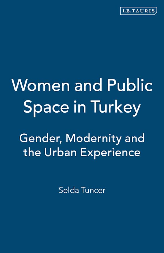 Women and Public Space in Turkey cover