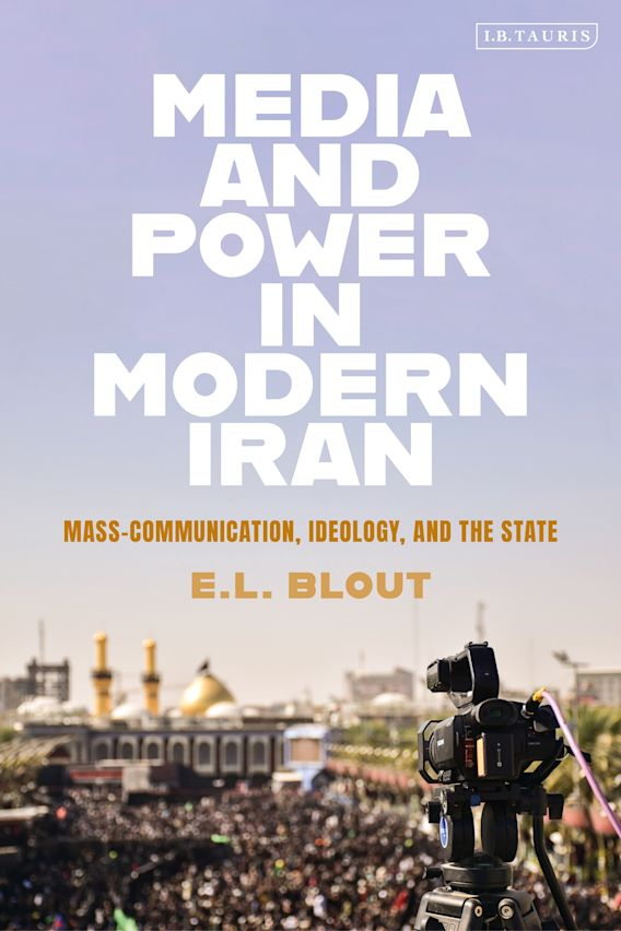 Media and Power in Modern Iran cover