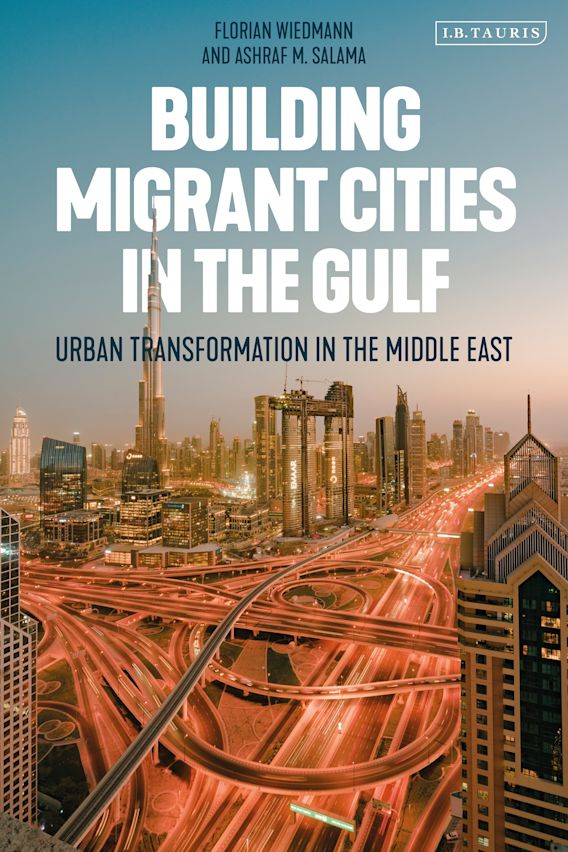 Building Migrant Cities in the Gulf cover