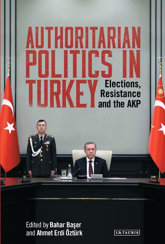 Authoritarian Politics in Turkey cover