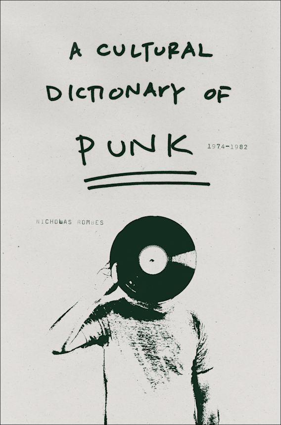 A Cultural Dictionary of Punk cover