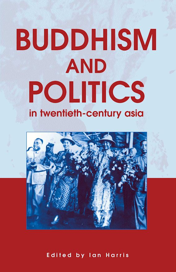 Buddhism and Politics in Twentieth Century Asia cover