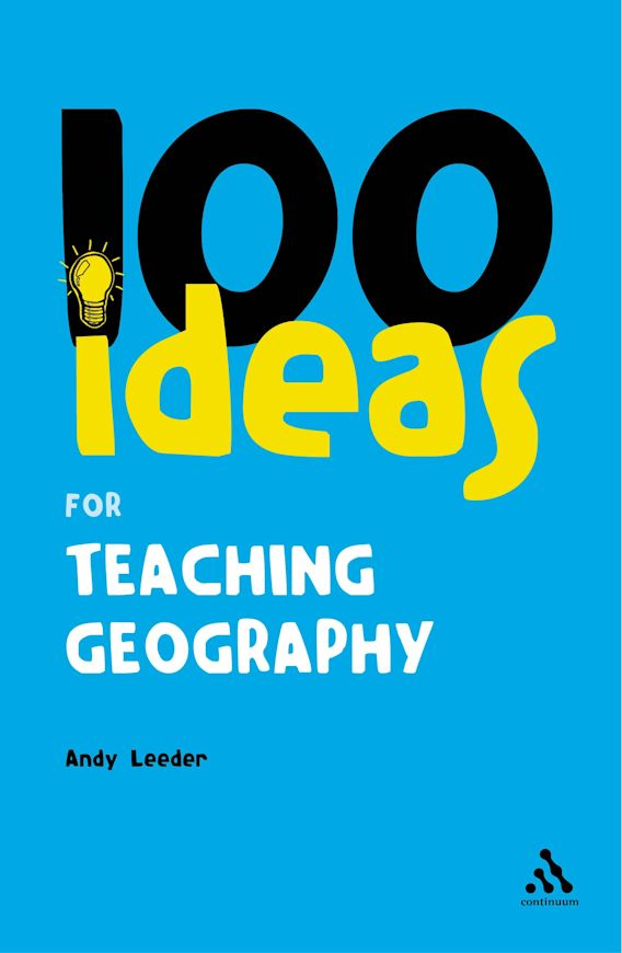 100 Ideas for Teaching Geography cover