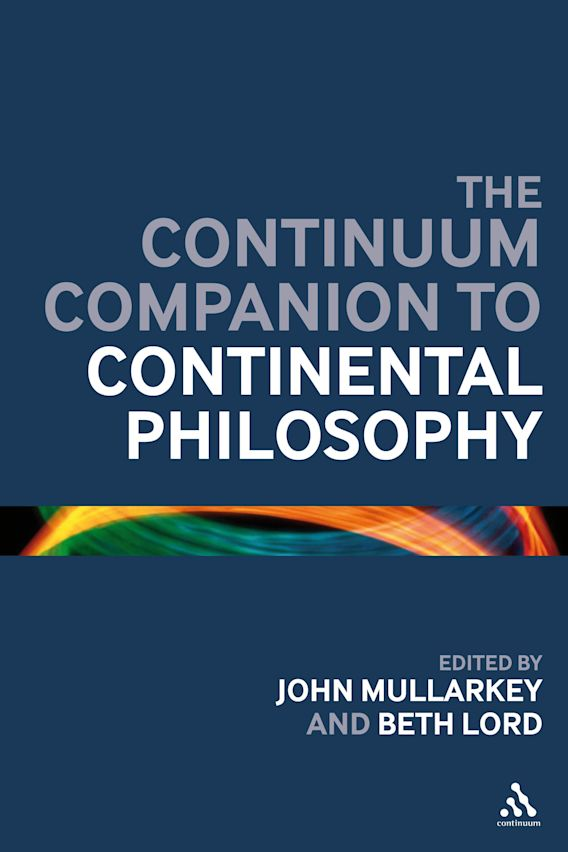 The Continuum Companion to Continental Philosophy cover