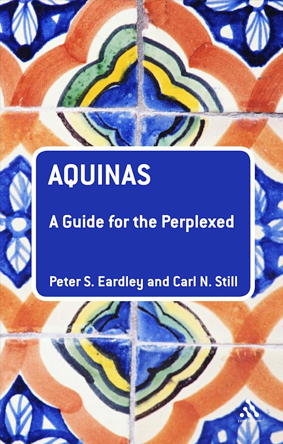 Aquinas: A Guide for the Perplexed cover