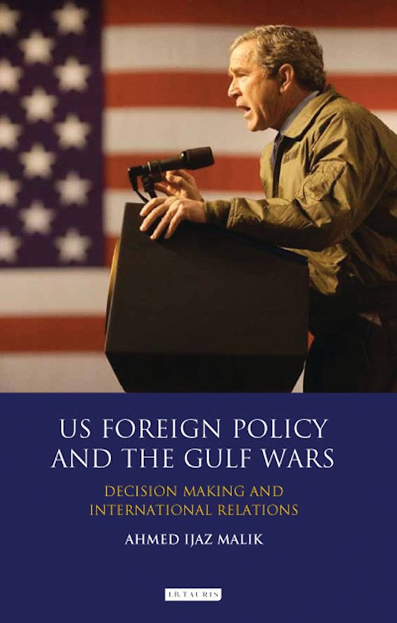 US Foreign Policy and the Gulf Wars cover