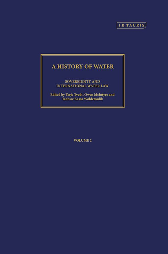 A History of Water, Series III, Volume 2: Sovereignty and International Water Law cover