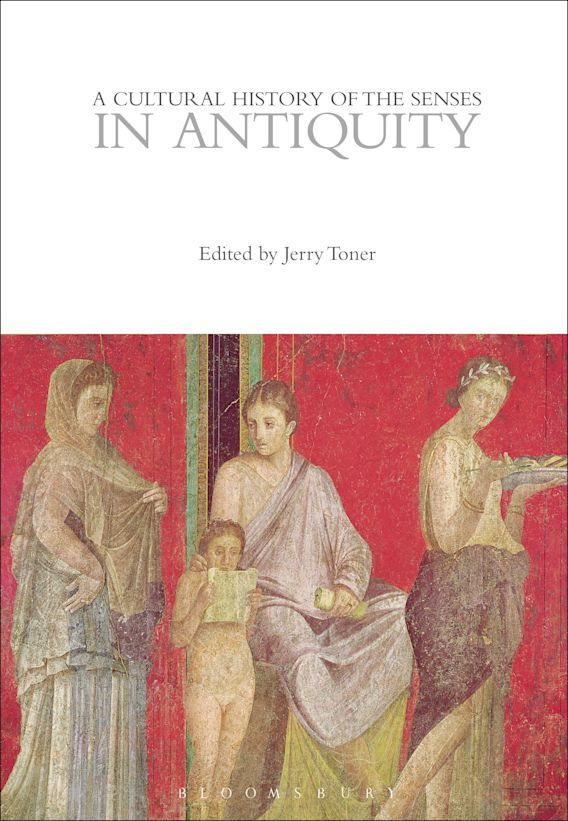A Cultural History of the Senses in Antiquity cover