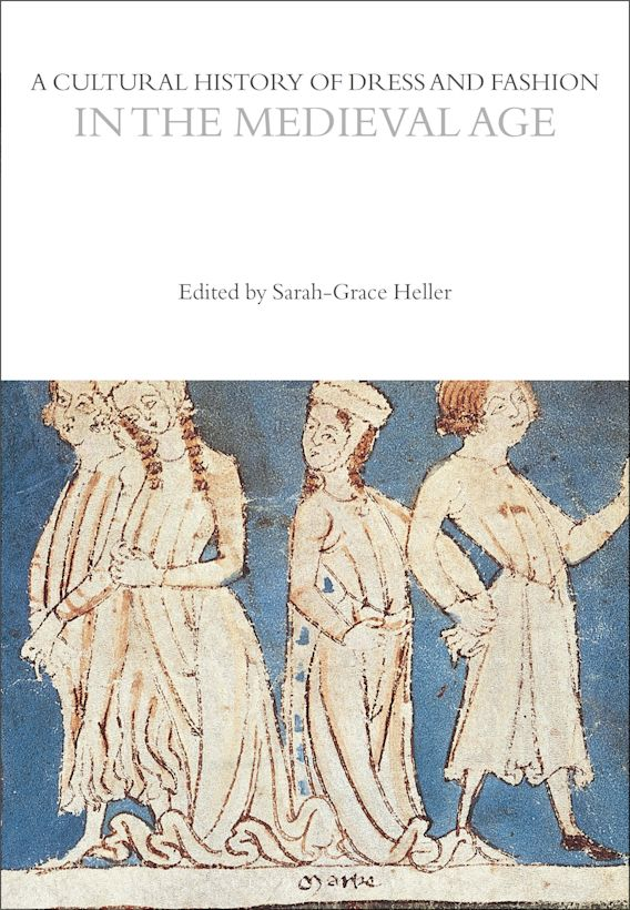 A Cultural History of Dress and Fashion in the Medieval Age cover