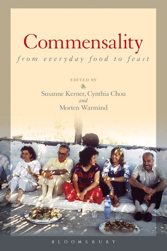 Commensality: From Everyday Food to Feast cover