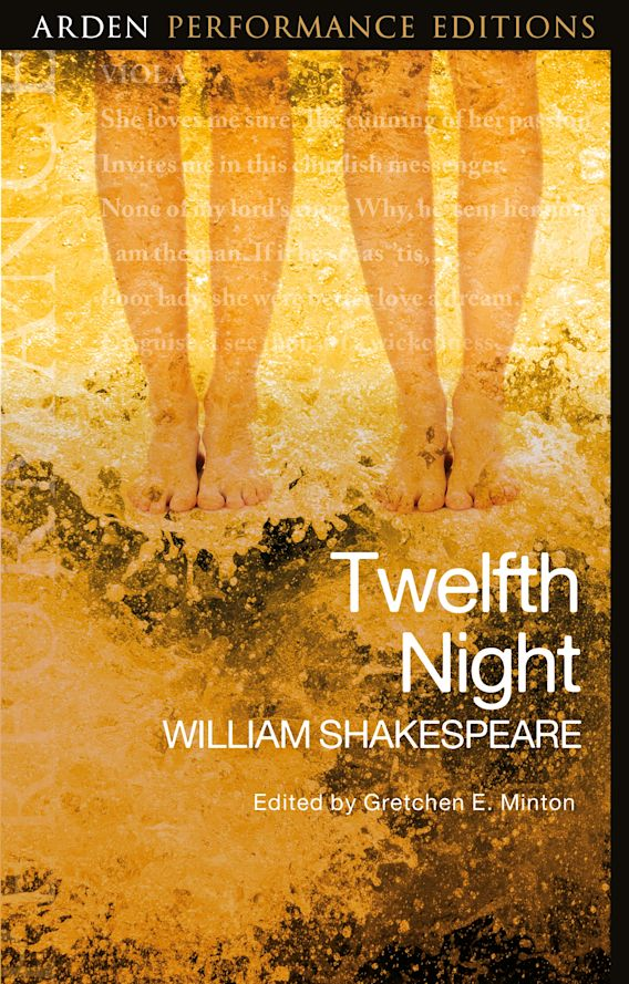 Twelfth Night: Arden Performance Editions cover