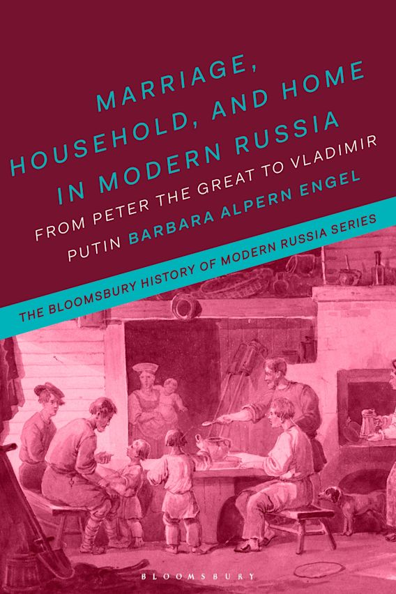 Marriage, Household and Home in Modern Russia cover