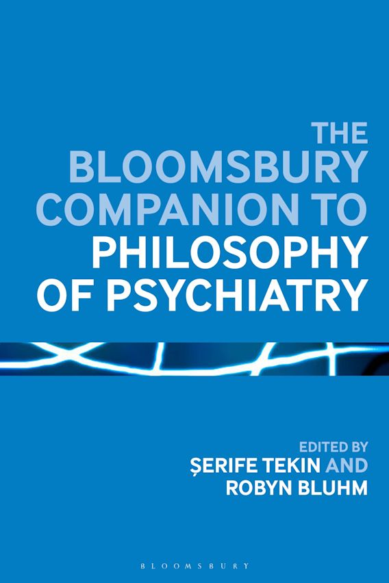 The Bloomsbury Companion to Philosophy of Psychiatry cover