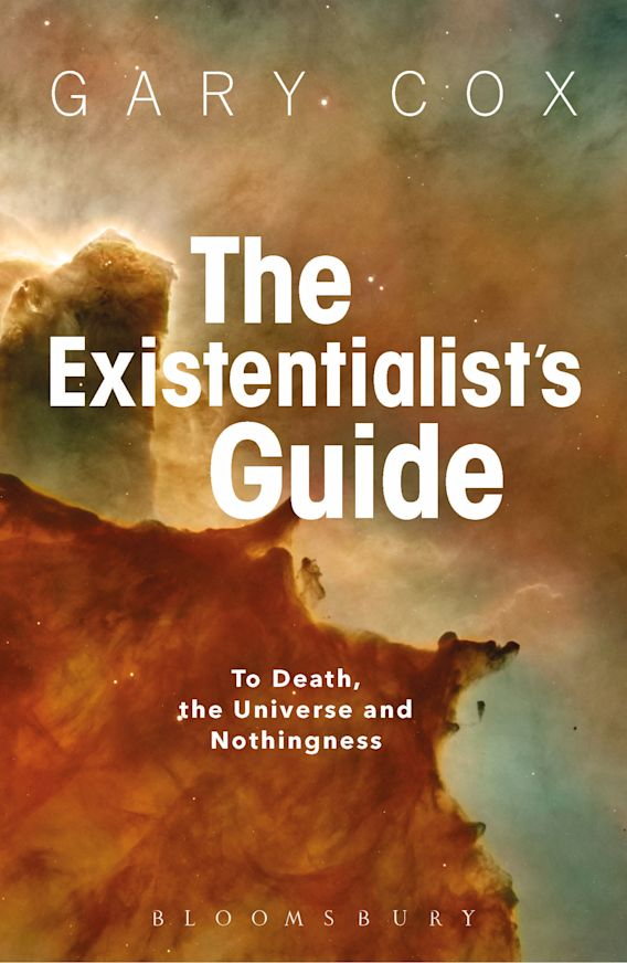 The Existentialist's Guide to Death, the Universe and Nothingness cover