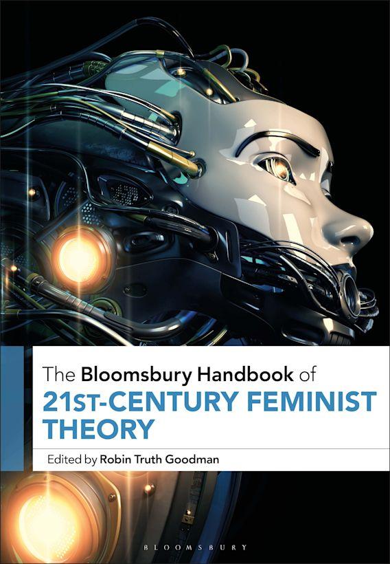 The Bloomsbury Handbook of 21st-Century Feminist Theory cover