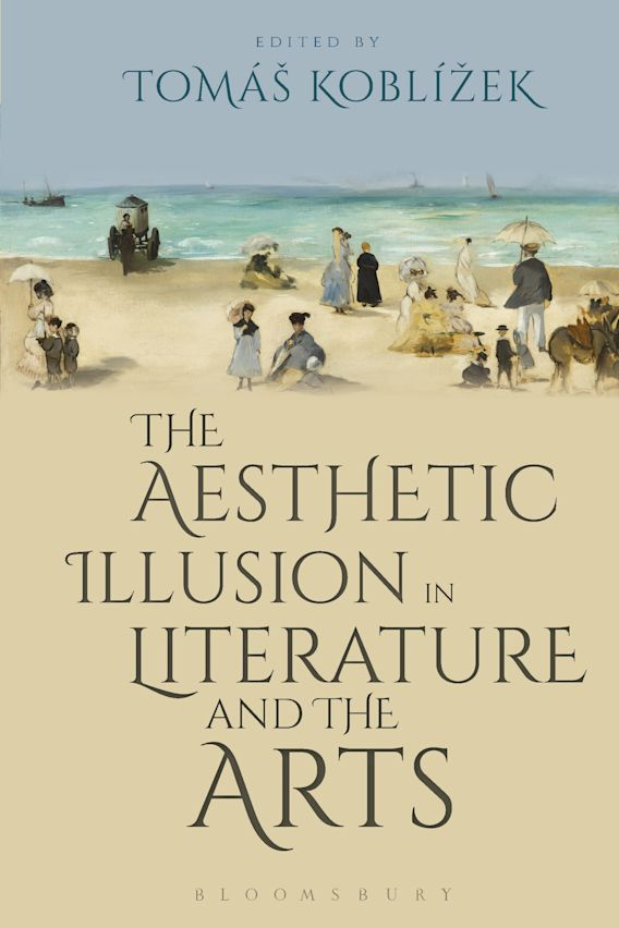 The Aesthetic Illusion in Literature and the Arts cover