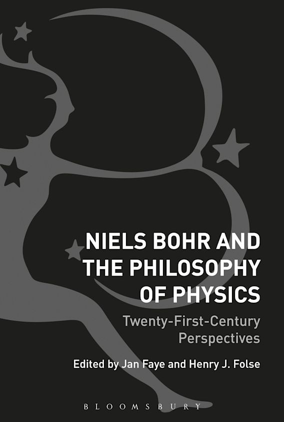 Niels Bohr and the Philosophy of Physics cover