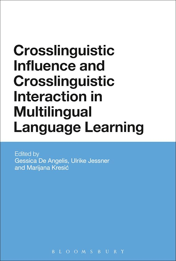 Crosslinguistic Influence and Crosslinguistic Interaction in Multilingual Language Learning cover