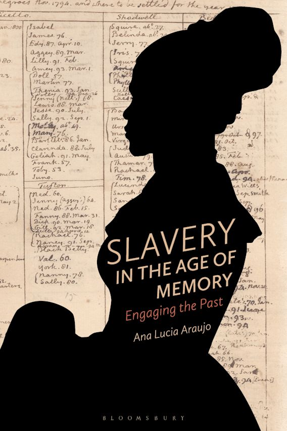 Slavery in the Age of Memory cover