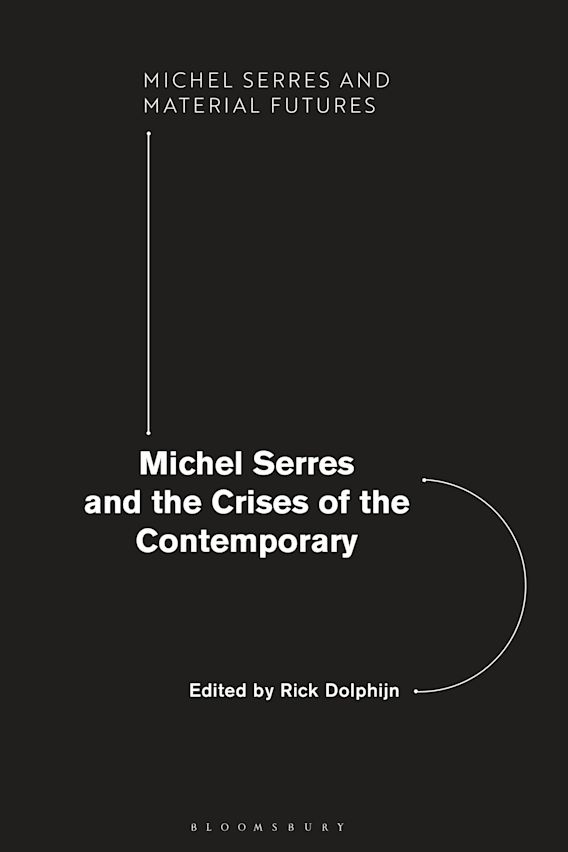 Michel Serres and the Crises of the Contemporary cover