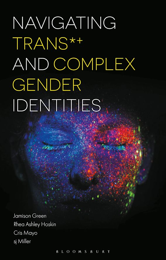 Navigating Trans and Complex Gender Identities cover