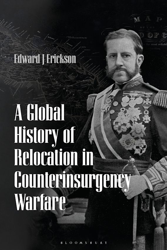A Global History of Relocation in Counterinsurgency Warfare cover