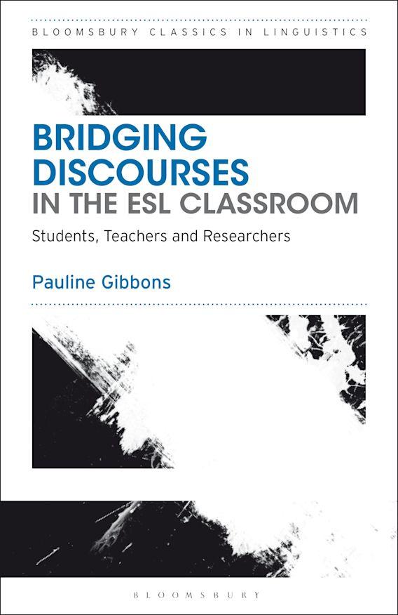 Bridging Discourses in the ESL Classroom cover