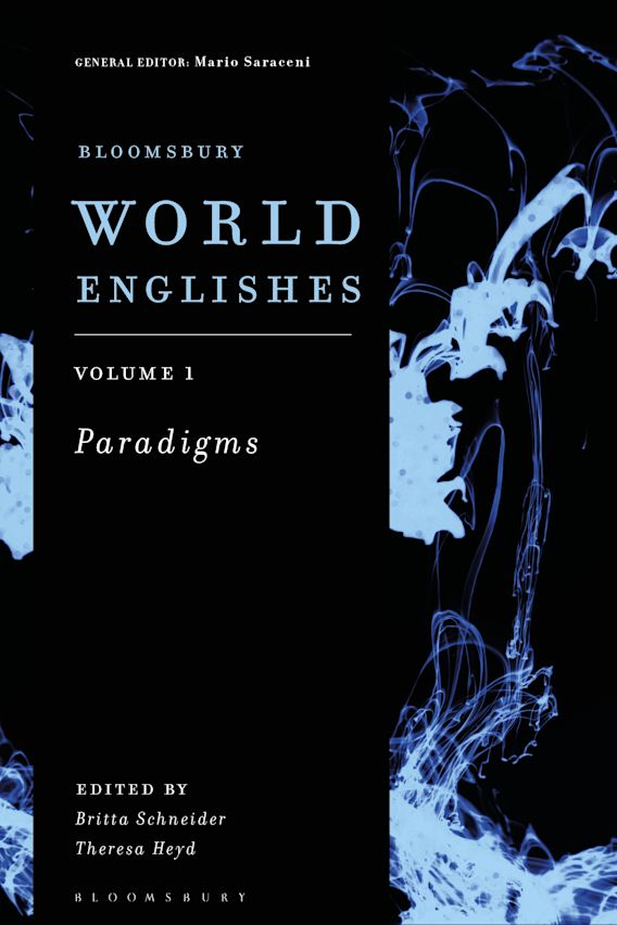 Bloomsbury World Englishes Volume 1: Paradigms cover