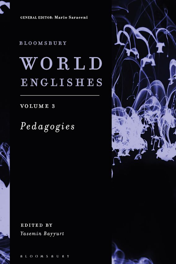 Bloomsbury World Englishes Volume 3: Pedagogies cover