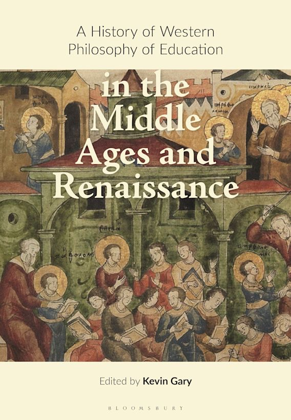 A History of Western Philosophy of Education in the Middle Ages and Renaissance cover