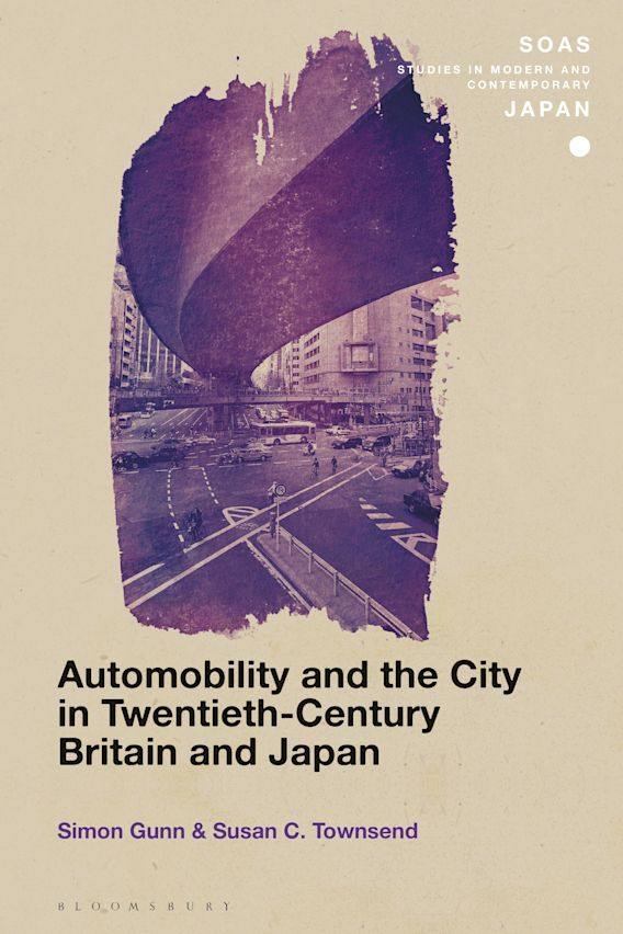 Automobility and the City in Twentieth-Century Britain and Japan cover