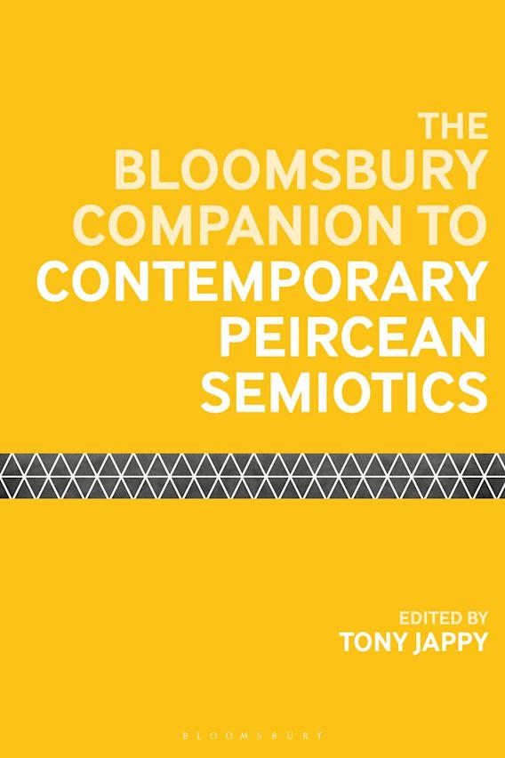 The Bloomsbury Companion to Contemporary Peircean Semiotics cover