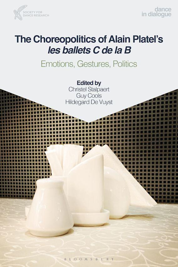 The Choreopolitics of Alain Platel's les ballets C de la B cover